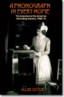 A Phonograph in Every Home - History of American Recording 1900-1919